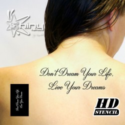 Pochoir Tatouage Temporaire HD008 Don't Dream... (Phrase)